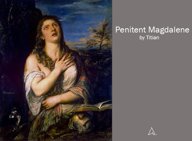 Penitent Magdalene by Titian.