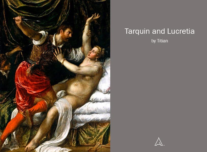 Tarquin and Lucretia by Titian.